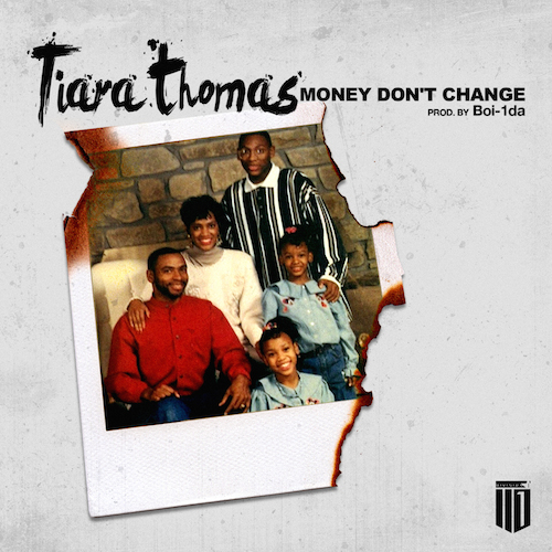 06ECdfO Tiara Thomas – Money Dont Change (Prod. by Boi 1da)