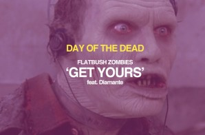 Flatbush Zombies – Get Yours ft. Diamante