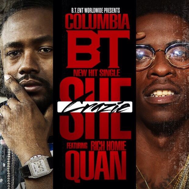 20140402 074837 Columbia BT   She Crazie Ft. Rich Homie Quan