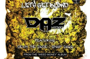 Daz Dillinger – Blowd ft. Devin The Dude & Snoop Dogg