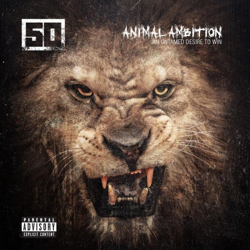 50 cent animal ambition atwork 500x500 50 Cent   Animal Ambition: An Untamed Desire To Win (Tracklist)