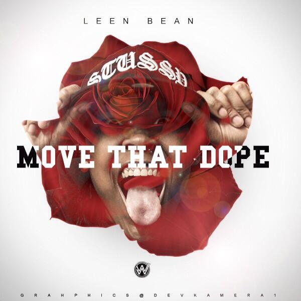 Leen Bean   Move That Dope Freestyle