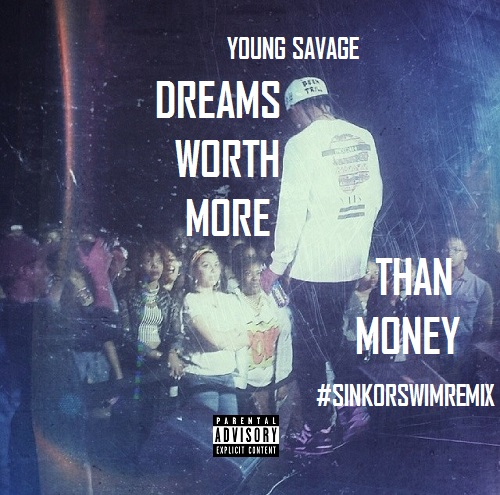 young-savage-dreams-worth-more-than-money-freestyle.jpg