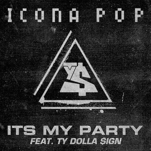 icona-pop-x-ty-dolla-ign-its-my-party.jpg