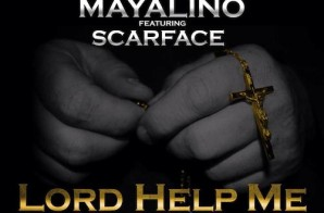 Mayalino x Scarface x Sam Hook – Lord Help Me