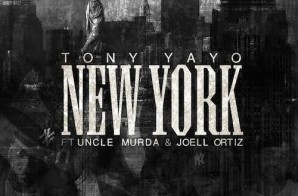 Tony Yayo – New York Ft. Uncle Murda & Joell Ortiz
