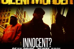 Innocent? x Ruste Juxx x Sean Price – Silent Murder (Video)