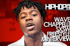 HHS1987: SXSW Freestyle – Wave Chappelle