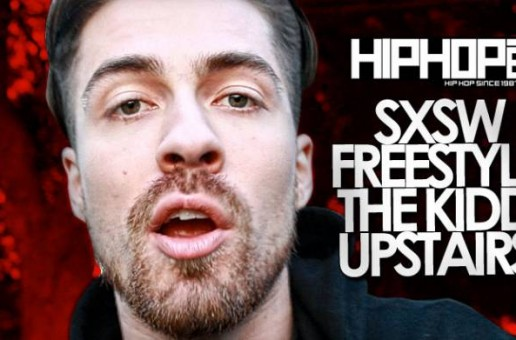 HHS1987: SXSW Freestyle – Kidd Upstairs
