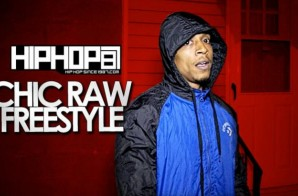 Chic Raw – 2014 HHS1987 Freestyle (Video)