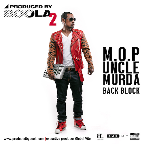 YqKXBwp M.O.P. & Uncle Murda – Back Block