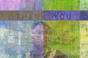 Eric Carmichael – Thank You (Mixtape)