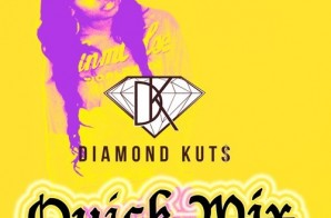 DJ Diamond Kuts – Quick Mix Vol. 2