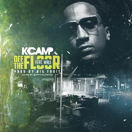 k-camp-x-wale-off-the-floor-remix-prod-by-big-fruit.jpg