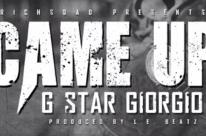 G$tar Giorgio – Came Up (Prod. By L.E. Beatz)