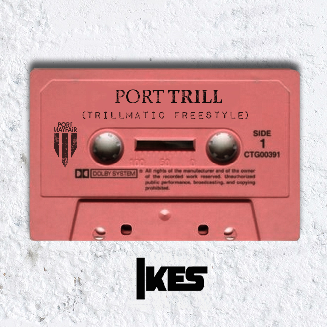 photo 3 Ikes   Port Trill (Trillmatic Freestyle)