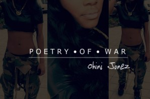 Ohini Jonez – Poetry of War