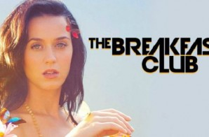 Charlamagne Tha God's Pop Crush Katy Perry Calls Into The Breakfast Club (Audio)