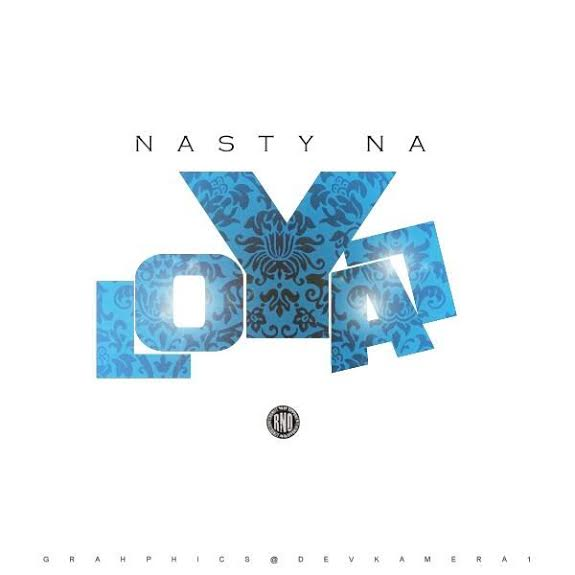 unnamed5 Nasty Na   Loyal Freestyle