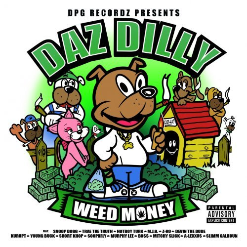 weed money1 Daz Dillinger   Real WitCha Ft. Z Ro