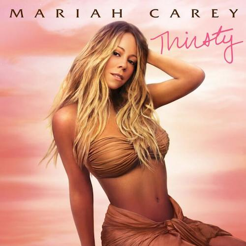 3fmpoVK Mariah Carey – Thirsty Ft. Rich Homie Quan (Prod. By Hit Boy)