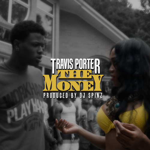 86T6Ld5 Travis Porter   The Money (Prod. By DJ Spinz)