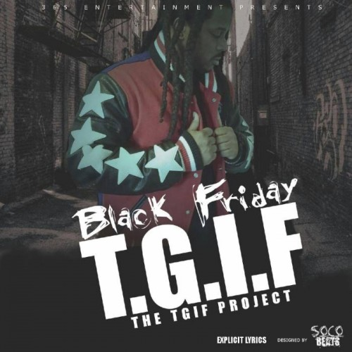 "Black Friday - ""The T.G.I.F Project"""