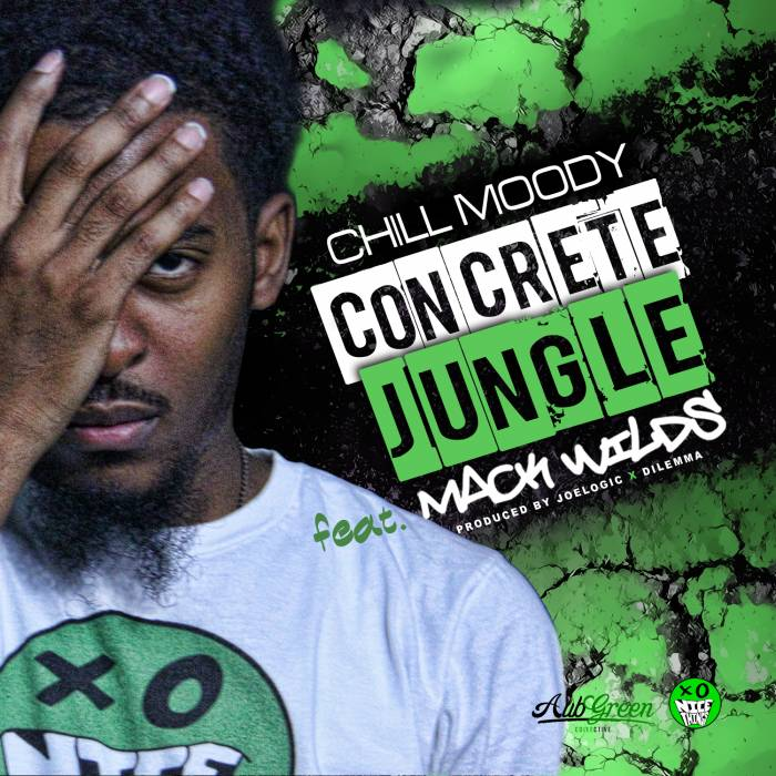 Chill Moody Concrete Jungle Feat Mack Wilds Revision No Effect 2 Chill Moody   Concrete Jungle Ft. Mack Wilds