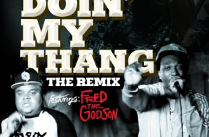 Scotty ATL x Fred The Godson – Doin My Thing (Remix)
