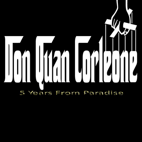 don-quan-corleone-5-years-from-paradise-mixtape.jpg