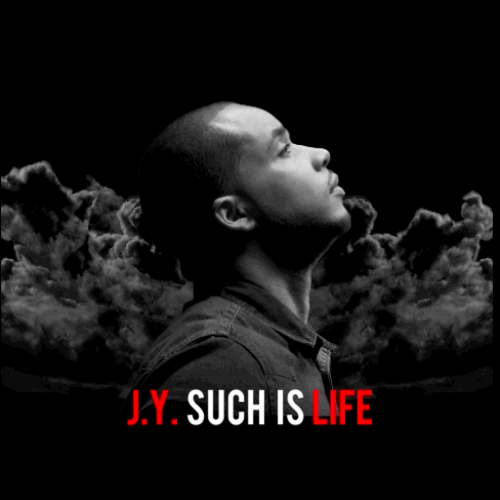 JY Such Is Life front large J.Y.   Such Is Life (Mixtape)