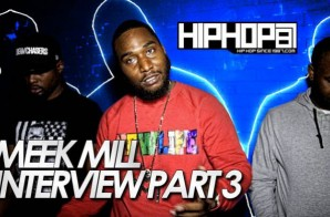 Meek Mill & The Dreamchasers Talk Reality Of The Streets, Providing Opportunities, Loyalty & More With HHS1987