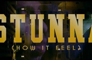 88 – Stunna (How It Feel) (Official Video)