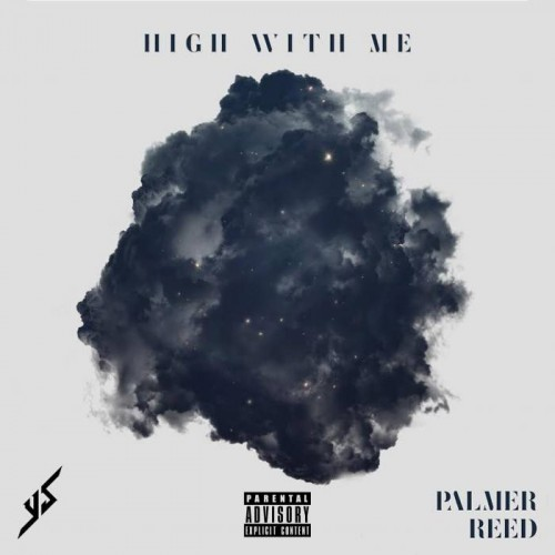 YS - High With Me feat. Palmer Reed (Prod. By Jeremiah Rivers)