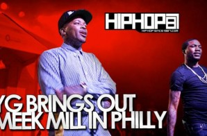YG Brings Out Meek Mill At The TLA In Philly (04/29/14) (Video)