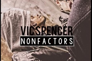 Vic Spencer – Non Factors