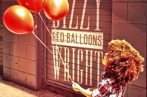 Dizzy Wright – Red Balloons