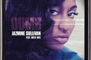 Jazmine Sullivan – Dumb Ft. Meek Mill