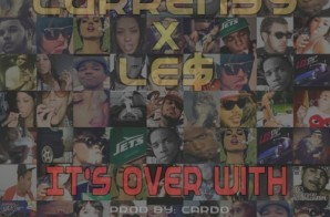 Curren$y & Le$ – It's Over With (Prod. By Cardo)