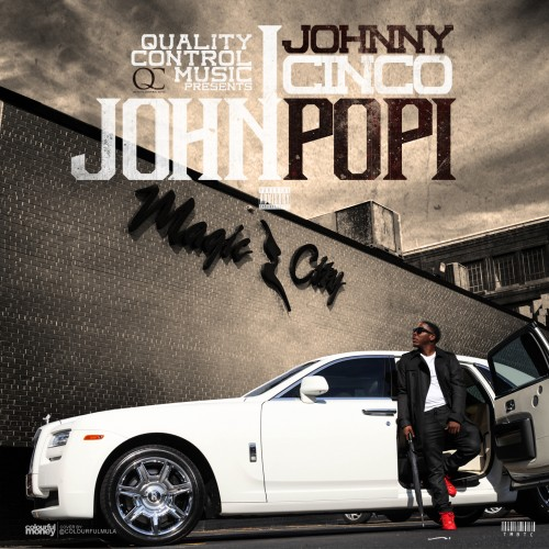 john popi Johnny Cinco   John Popi (Mixtape)