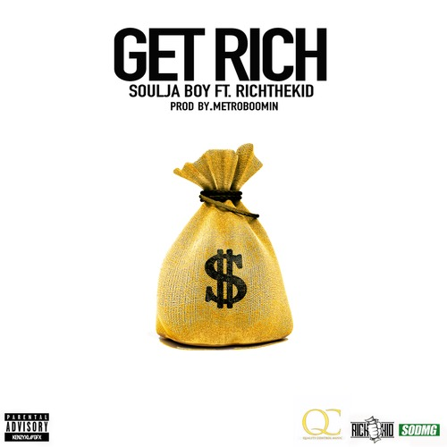 jyN1y5W Souja Boy   Get Rich Ft. Rich The Kid
