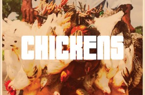 P.Reign – Chickens Ft. Waka Flocka Flame