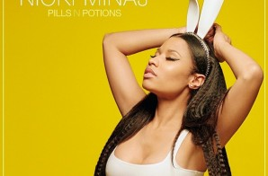 Nicki Minaj – Pills N Potion (Photo)