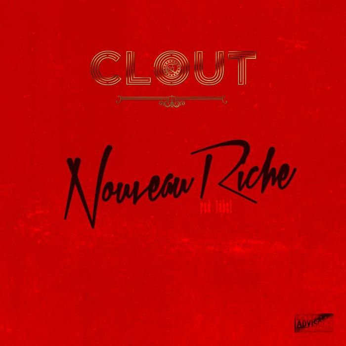 photo11 Clout   Nouveau Riche: Red Label (Album)
