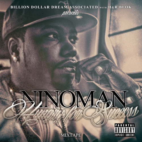 NinoMan_Hungry_For_Success_Mixtape