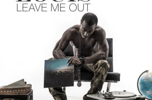 Passport Louis – Leave Me Out