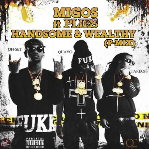 Sk8Ij9i Plies – Handsome And Wealthy (Remix)