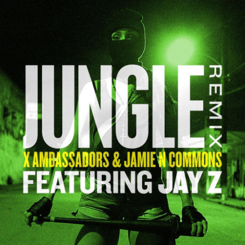 X_Ambassadors_Jungle_Remix_Ft_JayZ