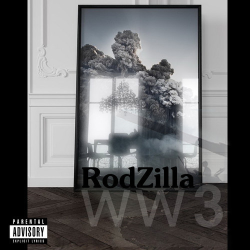 artworks 000070907258 4buhn9 t500x500 Rodzilla Pro   WW3 (Audio) / Black Magic (Video)