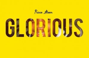 Prince Akeem – Glorious (Prod. By Royal)
